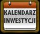 Kalendarz inwestycji