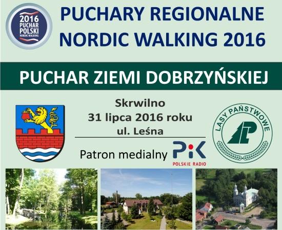 Puchar Ziemi Dobrzyńskiej Nordic Walking - Skrwilno - 31.07.2016 r.